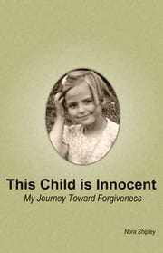 This Child Is Innocent ebook by Nora Shipley