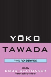 Yoko Tawada - Voices from Everywhere ebook by Douglas Slaymaker
