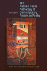The Autumn House Anthology of Contemporary American Poetry ebook by Michael Simms, Giuliana Certo, Christine Stroud