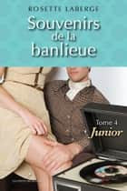 Junior ebook by Rosette Laberge