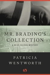 Mr. Brading's Collection ebook by Patricia Wentworth
