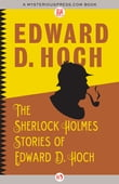 The Sherlock Holmes Stories of Edward D. Hoch