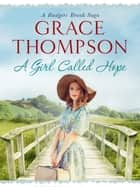 A Girl Called Hope ebook by Grace Thompson