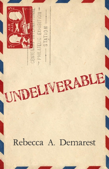 Undeliverable ebook by Rebecca A. Demarest