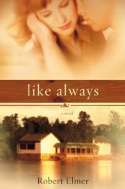 Like Always ebook by Robert Elmer