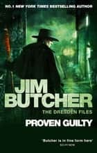Proven Guilty - The Dresden Files, Book Eight ebook by Jim Butcher