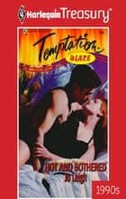 Hot and Bothered ebook by Jo Leigh