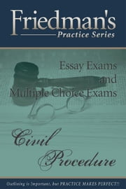 Friedman's Practice Series - Civil Procedure eBook ebook by Friedman, Joel, Wm