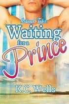 Waiting for a Prince ebook by