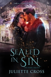 Sealed in Sin ebook by Juliette Cross