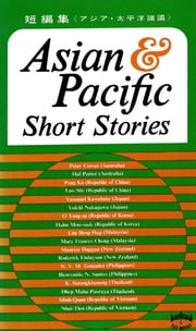 Asian & Pacific Short Stories ebook by The Cultural & Social Centre of Asia & Pacific Coucil