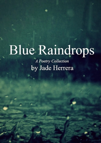 Blue Raindrops ebook by Jade Herrera