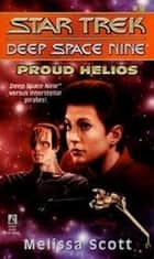 Proud Helios ebook by Melissa Scott