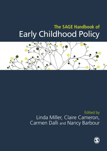 The SAGE Handbook of Early Childhood Policy ebook by