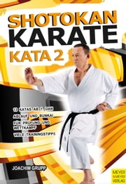 Shotokan Karate - Kata 2 ebook by Joachim Grupp