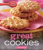 Betty Crocker Great Cookies: HMH Selects ebook by Betty Crocker