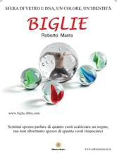 Biglie ebook by Roberto Marra