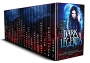 Dark Legends ebook by Kobo.Web.Store.Products.Fields.ContributorFieldViewModel