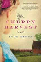 The Cherry Harvest, A Novel