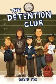 The Detention Club ebook by David Yoo