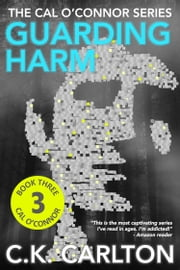 Guarding Harm ebook by C.K. Carlton