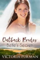 Belle's Secret ebook by Victoria Purman