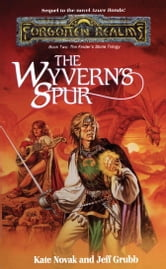 The Wyvern's Spur - The Finders Stone Trilogy, Book 2 ebook by Kate Novak