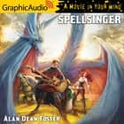 Spellsinger [Dramatized Adaptation] audiobook by Alan Dean Foster