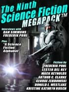 The Ninth Science Fiction MEGAPACK ® - Classic and Modern Science Fiction 電子書 by Arthur C. Clarke, Kristine Kathryn Kristine Kathryn Rusch Rusch, Dan Simmons,...