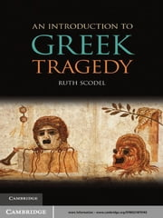 An Introduction to Greek Tragedy ebook by Ruth Scodel