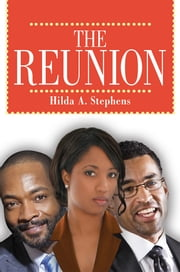 THE REUNION ebook by Hilda A. Stephens