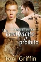 Un compagno proibito ebook by Toni Griffin