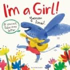 I'm a Girl! ebook by Yasmeen Ismail