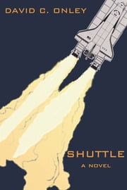 Shuttle ebook by David C. Onley