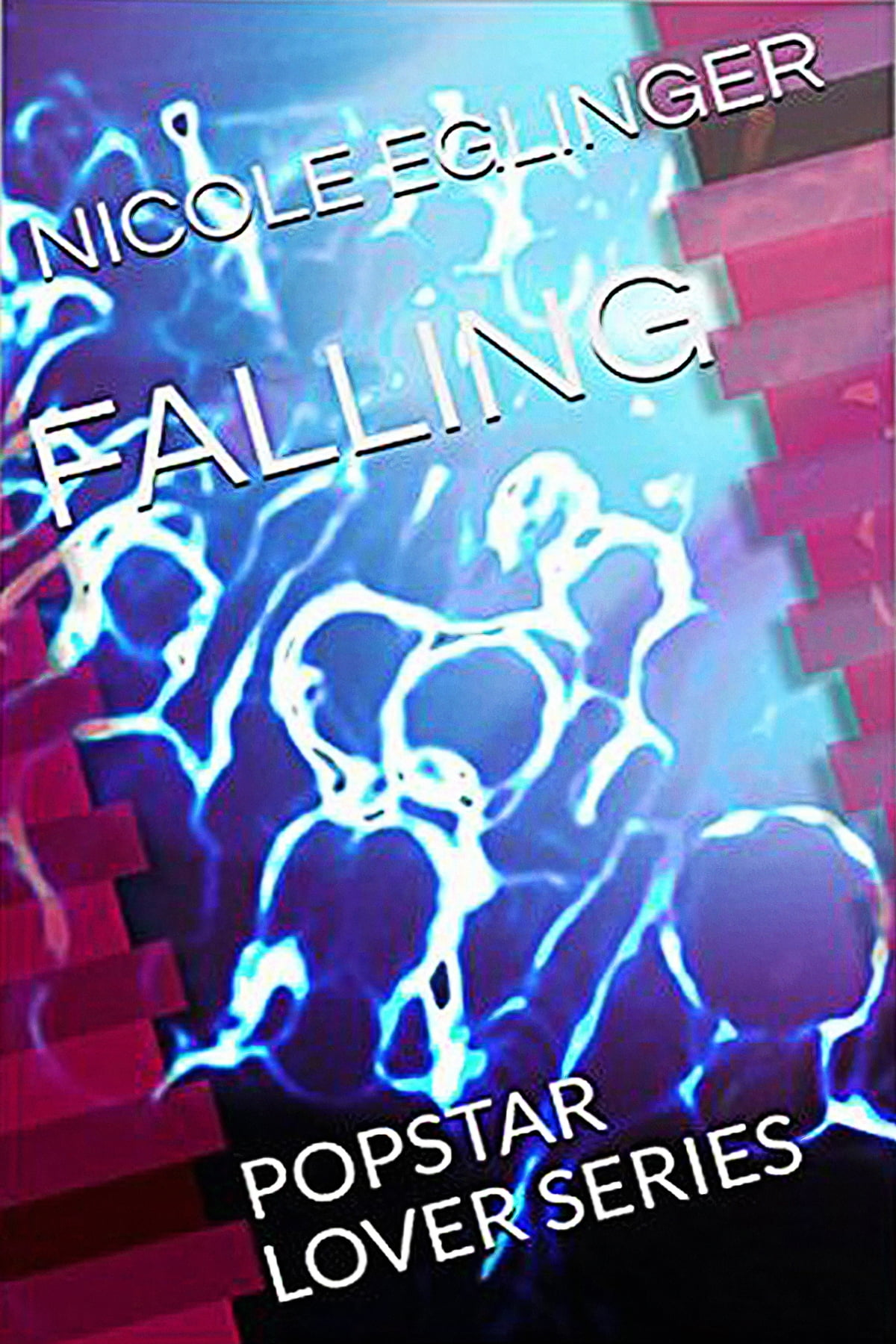 falling popstar lover series book one ebook by nicole eglinger