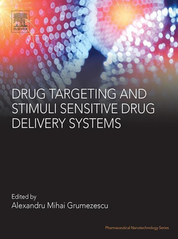 Drug Targeting and Stimuli Sensitive Drug Delivery Systems ebook by