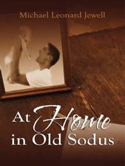 At Home In Old Sodus ebook by Jewell, Michael Leonard