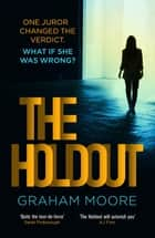 The Holdout - The tense, gripping Richard and Judy Book Club pick for 2021 ebook by Graham Moore