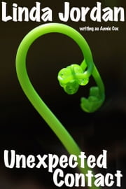 Unexpected Contact ebook by Linda Jordan,Annie Cox