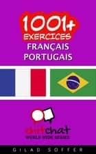 1001+ exercices Français - Portugais ebook by Gilad Soffer