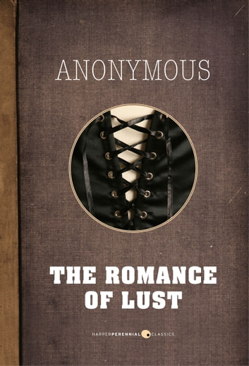 The Romance Of Lust eBook by Anonymous