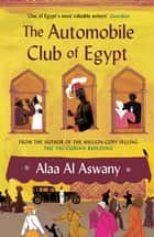 The Automobile Club of Egypt ebook by Alaa Aswany, Russell Harris