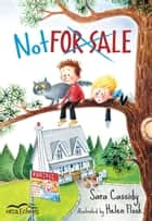 Not For Sale ebook by Sara Cassidy, Helen Flook