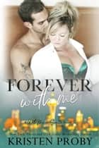 Forever With Me - A With Me In Seattle Novel ebook by