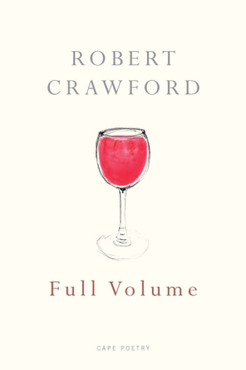 Full Volume ebook by Robert Crawford