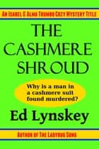 The Cashmere Shroud ebook by Ed Lynskey