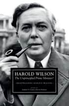 Harold Wilson ebook by Andrew S. Crines