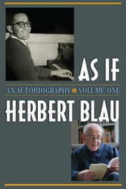 As If: An Autobiography ebook by Herbert Blau