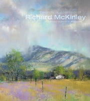 The Landscape Paintings of Richard McKinley - Selected Works in Oil and Pastel ebook by Richard McKinley