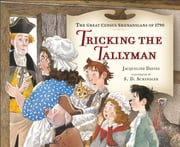 Tricking the Tallyman ebook by Jacqueline Davies,S.D. Schindler